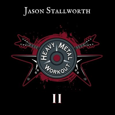 Jason Stallworth - Heavy Metal Workout II (2017) 320 kbps