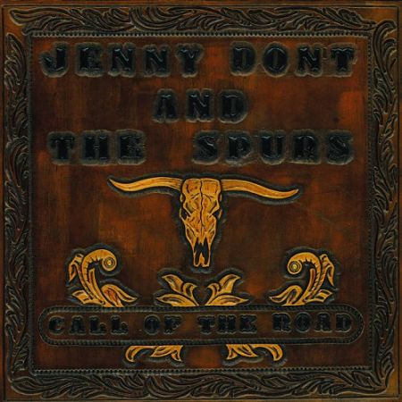 Jenny Don't & The Spurs - Call Of The Road (2017) 320 kbps