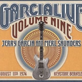 Jerry Garcia And Merl Saunders - GarciaLive Vol.9: August 11TH 1974 Keystone Berkeley (2017) 320 kbps