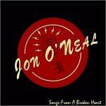 Jon O'Neal – Songs From A Broken Heart (2017) 320 kbps