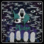 The Judge - Tell It To The Judge (2017) 320 kbps
