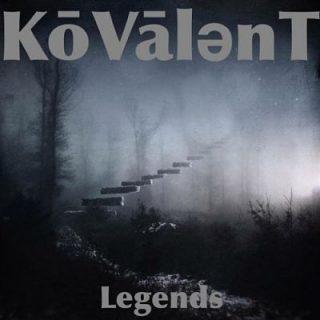 Kōvālent - Legends (2017) 320 kbps
