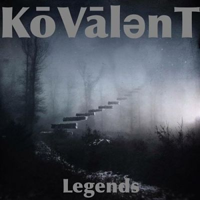 Kōvālent - Legends (2017) 320 kbps