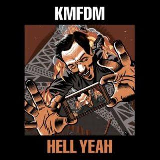 KMFDM - HELL YEAH (2017) 320 kbps