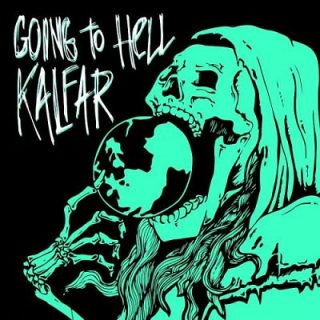 Kalfar - Going To Hell (2017)