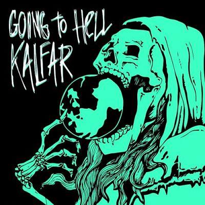Kalfar - Going To Hell (2017)