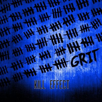 Kill Effect - Grit (2017) 320 kbps