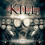 Kill Procedure – Brink of destruction (2017) 320 kbps