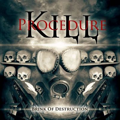 Kill Procedure - Brink of destruction (2017) 320 kbps