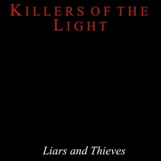 Killers Of The Light - Liars And Thieves (2017) 320 kbps