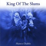 King Of The Slums – Manco Diablo (2017) 320 kbps
