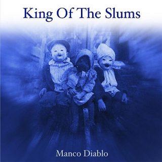 King Of The Slums - Manco Diablo (2017) 320 kbps