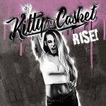 Kitty In A Casket – Rise (2017) 320 kbps