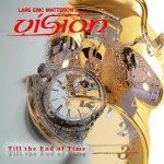Lars Eric Mattsson's Vision – Till the End of Time [Reissue] (2017) 320 kbps
