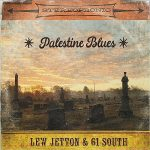 Lew Jetton & 61 South – Palestine Blues (2017) 320 kbps
