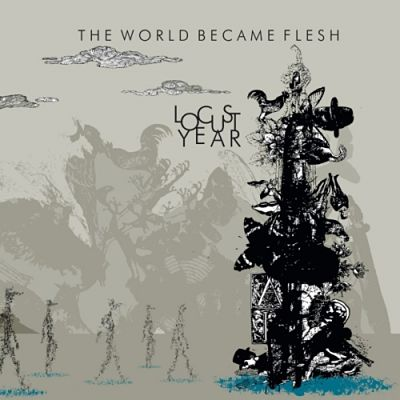 Locust Year - The World Became Flesh (2017) 320 kbps