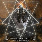 Longhorn Skull – Sold by Your Demons (2017) 320 kbps