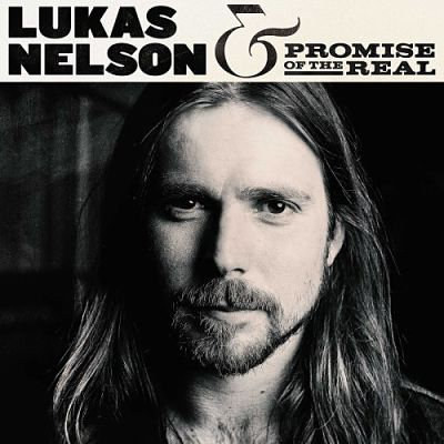 Lukas Nelson & Promise Of The Real - Lukas Nelson & Promise Of The Real (2017) 320 kbps