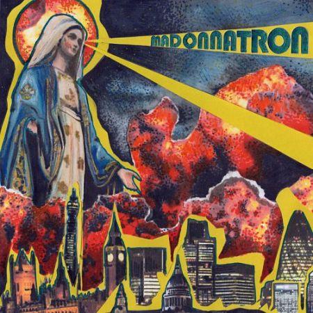 Madonnatron - Madonnatron (2017) 320 kbps