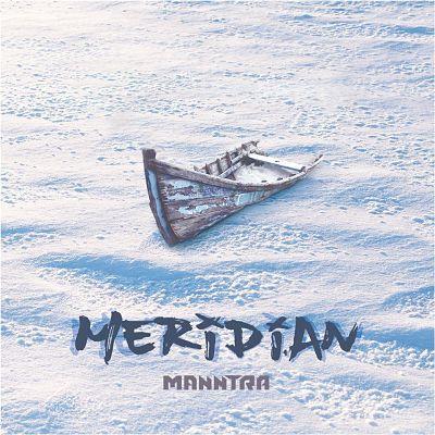 Manntra - Meridian (2017) 320 kbps