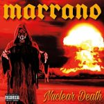 Marrano – Nuclear Death (2017) 320 kbps (transcode)