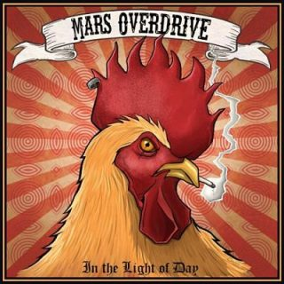 Mars Overdrive - In The Light Of Day (2017) 320 kbps
