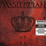 Masterplan – Time To Be King [Limited Edition] (2010) 320 kbps + Scans