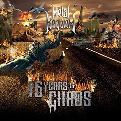 Metal Requiem - 16 Years of Chaos (2017)