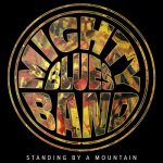 Mighty Blues Band – Standing by a Mountain (2017) 320 kbps