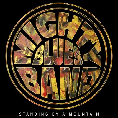 Mighty Blues Band - Standing by a Mountain (2017) 320 kbps