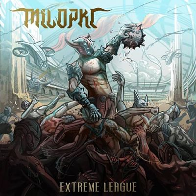 Milopkl - Extreme League (2017) 320 kbps