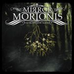 Mirror Morionis – Our Bereavement Season (2017) 320 kbps