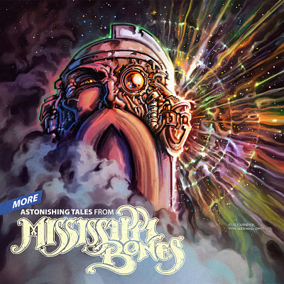 Mississippi Bones - More Astonishing Tales From... (2017) 320 kbps