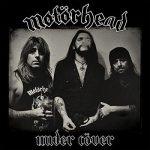 Motörhead – Under Cöver (2017) 320 kbps