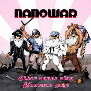 Nanowar - Other Bands Play Nanowar Gay! (2005) 320 kbps + Scans