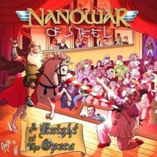 Nanowar of Steel (Ex-Nanowar) - A Knight At The Opera (2014) 320 kbps