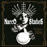Narco States – Temples into Tombs (2017) 320 kbps