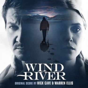 Nick Cave and Warren Ellis - Wind River (Original Motion Picture Soundtrack) (2017) 320 kbps
