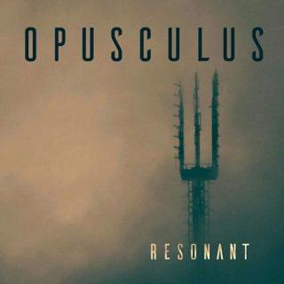 Opusculus - Resonant (2017) 320 kbps