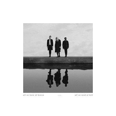 PVRIS - All We Know Of Heaven, All We Need Of Hell (2017) 320 kbps