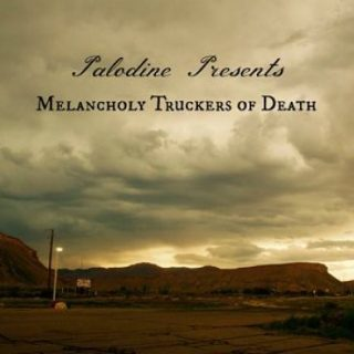 Palodine - Melancholy Truckers Of Death (2017) 320 kbps
