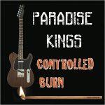 Paradise Kings - Controlled Burn (2017) 320 kbps