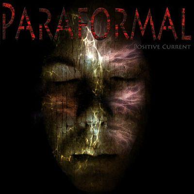 Paraformal - Positive Current (2017)