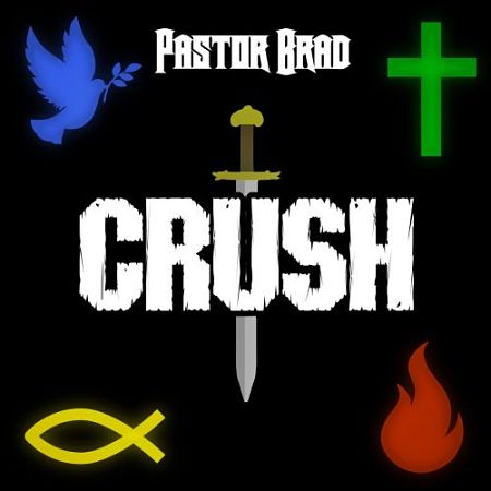 Pastor Brad - Crush (2017) 320 kbps
