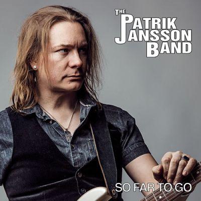 Patrik Jansson Band - So Far To Go (2017) 320 kbps
