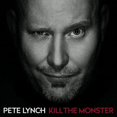Pete Lynch - Kill The Monster (2017) 320 kbps