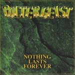 Poltergeist – Nothing Lasts Forever (1993) [Remaster, 2015] 320 kbps + Scans