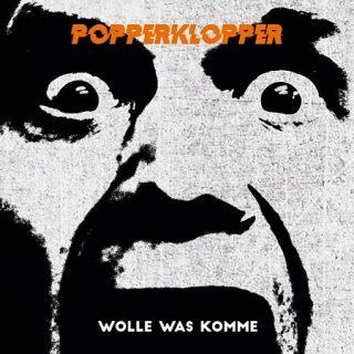 Popperklopper - Wolle Was Komme (2017) 320 kbps