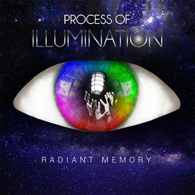 Process of Illumination - Radiant Memory (2017) 320 kbps