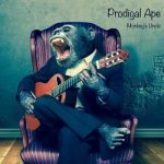 Prodigal Ape - Monkey's Uncle (2017) 320 kbps